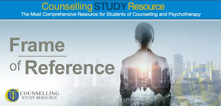 Counselling-Frame of Reference • Counselling Tutor