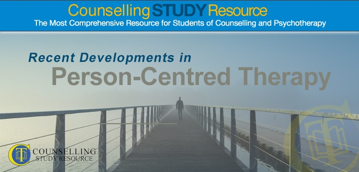 Recent Developments in Person Centred Therapy