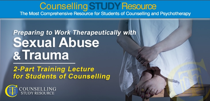Counselling Tutor Podcast Special Edition: Working Therapeutically with Sexual Abuse and Trauma