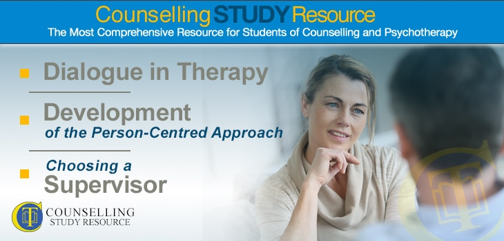 Counselling Tutor Podcast 045: Dialogue in Therapy – Development of the Person-Centred Approach – Choosing a Supervisor