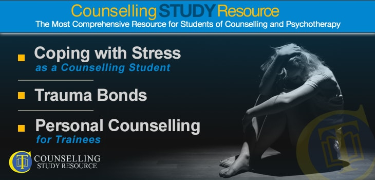 Counselling Tutor Podcast 046: Coping with Stress as a Counselling Student – Trauma Bonds – Personal Counselling for Trainees