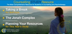 Counselling Tutor Podcast 049: Taking a Break for Self-Care – The Jonah Complex – Planning Your Resources for This Year's Study