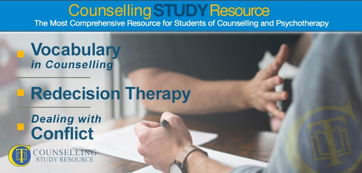 Counselling Tutor Podcast Ep050 – Vocabulary in Counselling – Redecision Therapy – Dealing with Conflict
