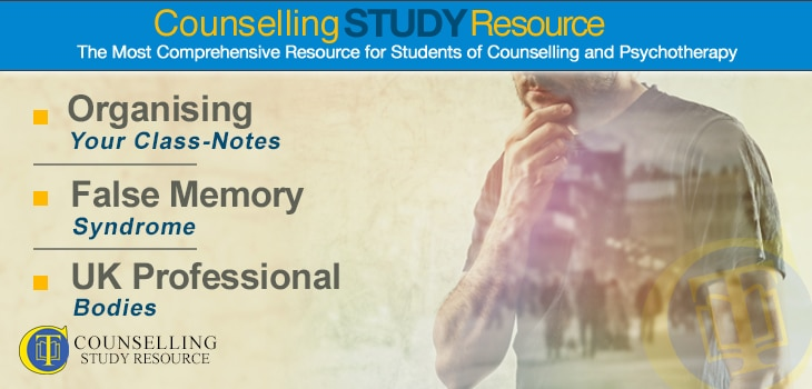 Counselling Tutor Podcast Ep 051 – Organising Your Class-Notes – False Memory Syndrome – UK Professional Bodies