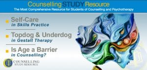 Counselling Tutor Podcast 052 – Self-Care in Skills Practice – Topdog and Underdog in Gestalt Therapy – Is Age a Barrier in Counselling?