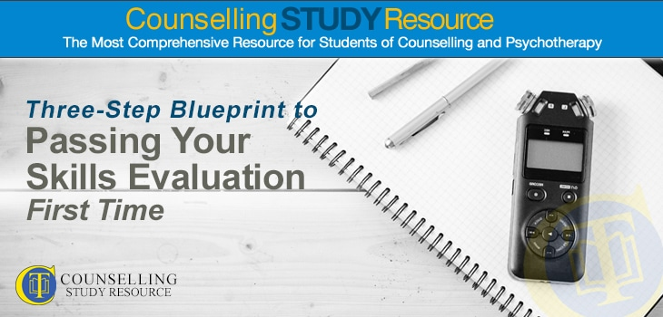 Counselling Tutor: Three-Step Blueprint to Passing Your Skills Evaluation First Time