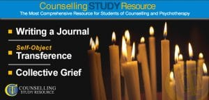 Counselling Tutor Podcast 053 – Writing a Journal – Self-Object Transference – Collective Grief