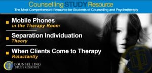 Counselling Tutor Podcast 054 – Mobile Phones in the Therapy Room – Separation Individuation Theory – When Clients Come to Therapy Reluctantly