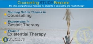 Counselling Tutor Podcast 056 – Spotting Subtle Themes in Counselling – Experiments in Gestalt Therapy – Skills in Existential Therapy