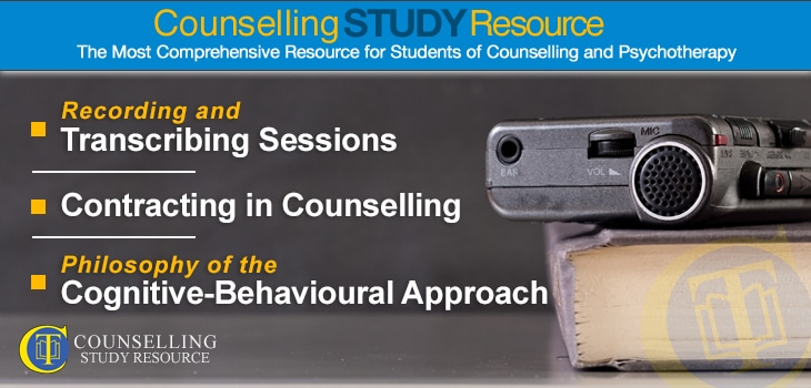 Counselling Tutor Podcast 070 – Recording and Transcribing Sessions – Contracting in Counselling – Philosophy of the Cognitive-Behavioural Approach