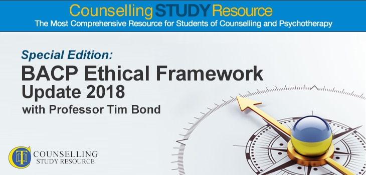 Counselling Tutor Podcast 83: BACP Ethical Framework 2018 - Interview with Professor Tim Bond