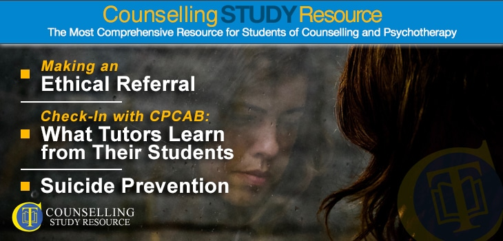 CT Podcast Ep144 featured image - Topics Discussed: Making an ethical referral; What tutors learn from their students; Suicide prevention for counsellors