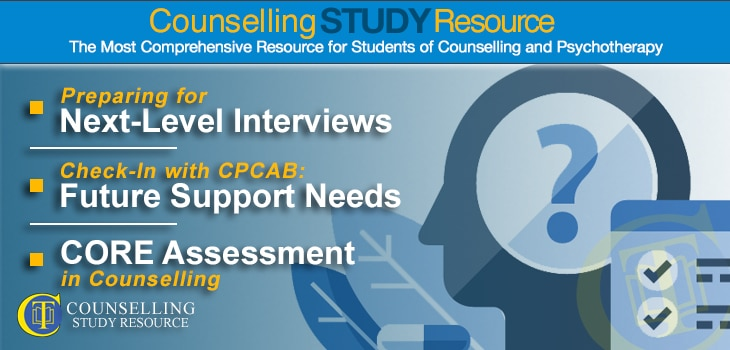 CT Podcast Ep149 featured image - Topics Discussed: Preparing for next-level interviews; Reflecting on future support needs after your counselling course; CORE assessment in counselling