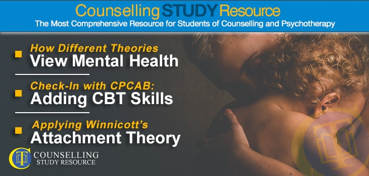 CT Podcast Ep152 featured image - Topics Discussed: How different theories view mental health; Adding CBT skills to your toolbox; Applying Winnicott's attachment theory in counselling