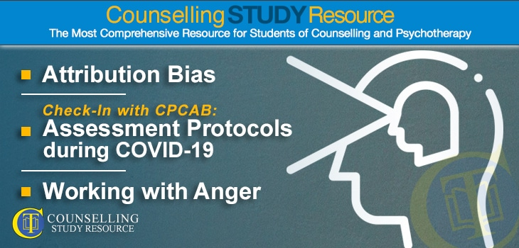 CT Podcast Ep153 featured image - Topics Discussed: Attribution bias in counselling; Assessment protocols during COVID-19; Preparing to work with anger