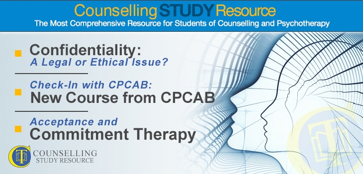 CT Podcast Ep156 featured image - Topics Discussed: Confidentiality: A legal or ethical issue?; New course from CPCAB; Acceptance and Commitment Therapy
