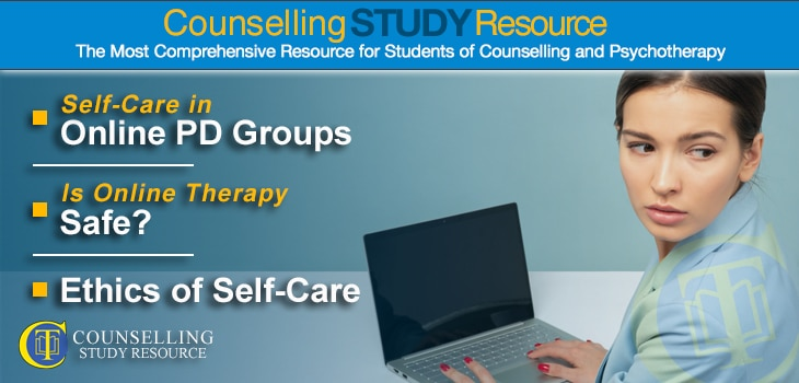 CT Podcast Episode 165 featured image - Topics Discussed: Self-care in online personal development groups; Is online therapy safe?; Ethics of self-care