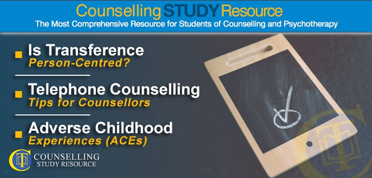 CT Podcast Episode 170 featured image - Topics Discussed: Is transference person-centred?; Telephone counselling tips for counsellors; Adverse Childhood Experiences (ACEs)