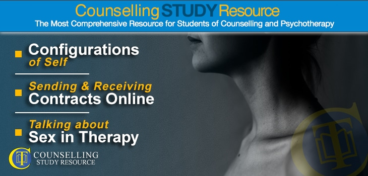 CT Podcast Ep 173 featured image - Topics Discussed: Configurations of self; Sending and receiving contracts online for counsellors; Talking about sex in therapy