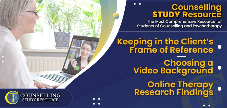 CT Podcast Ep183 featured image - Topics Discussed: Keeping in the Client's Frame of Reference – Choosing a Video Background – Online Therapy Research Findings