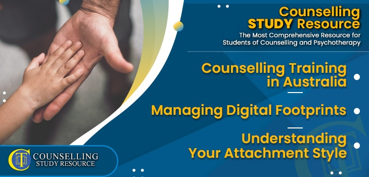 CT Podcast Ep186 featured image - Topics Discussed: Topics Discussed: Counselling Training in Australia – Managing Digital Footprints – Understanding Your Attachment Style for Counsellors