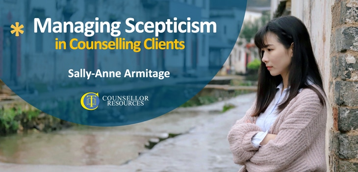 Managing Scepticism in Counselling Clients featured image - CPD lecture for counsellors