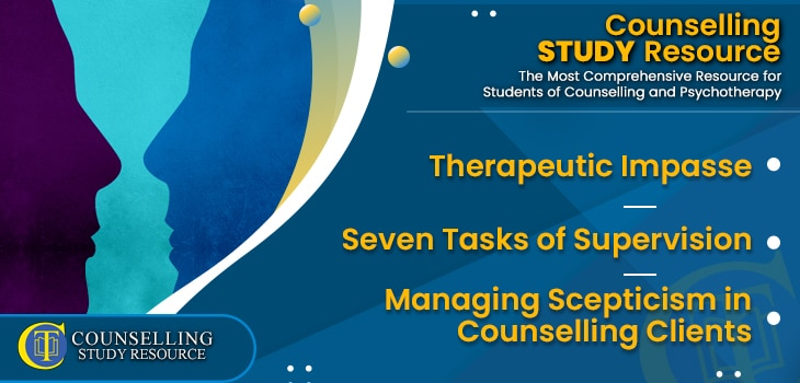 CT Podcast Ep195 featured image - Topics Discussed: Therapeutic Impasse – Seven Tasks of Supervision – Managing Scepticism in Counselling Clients
