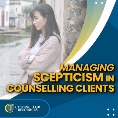 Managing Scepticism in Counselling Clients - CPD lecture for counsellors