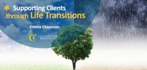 Supporting Clients through Life Transitions - CPD lecture featured image