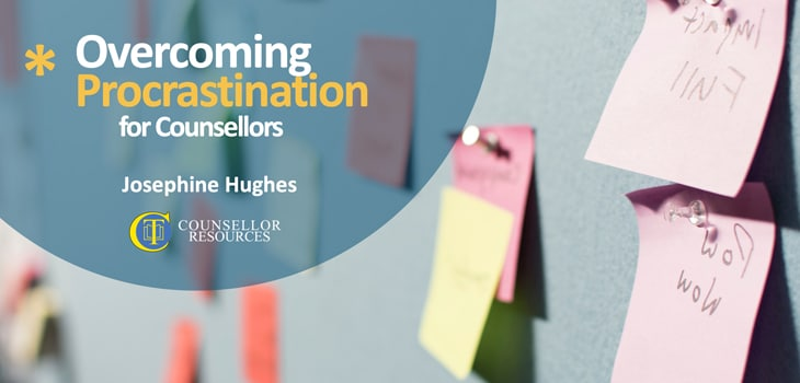 Overcoming Procrastination for Counsellors - CPD lecture
