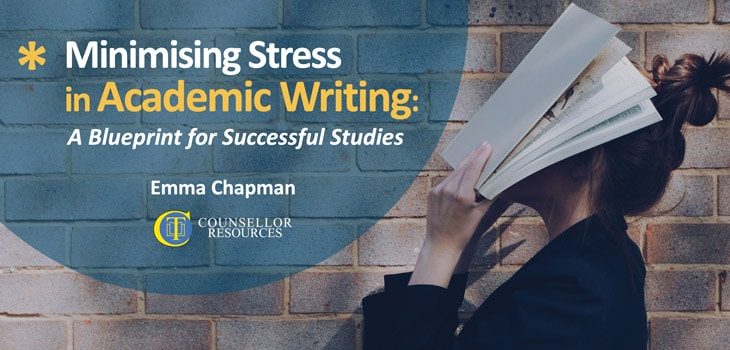 Minimising Stress in Academic Writing - lecture for student counsellors